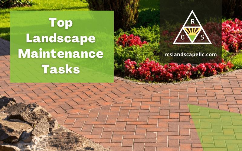 Top Landscape Maintenance Tasks